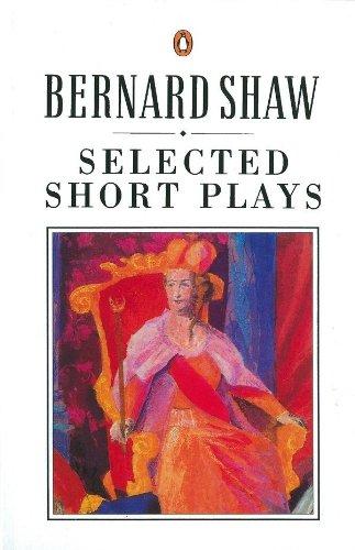 9780140450248: Selected Short Plays (Bernard Shaw Library)