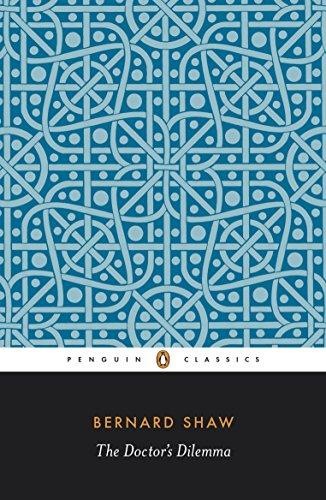 9780140450279: The Doctor's Dilemma: A Tragedy (Bernard Shaw Library)