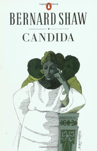9780140450378: Candida: A Pleasant Play (Shaw, Bernard, Bernard Shaw Library.)