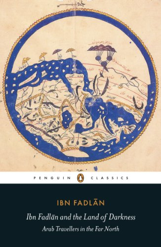 9780140455076: Ibn Fadlan and the Land of Darkness: Arab Travellers in the Far North