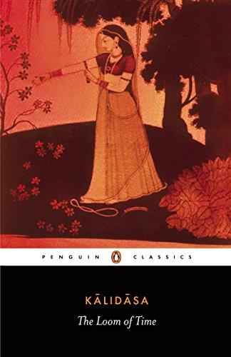 The Loom of Time Format: Paperback: Kalidasa (Author); Rajan,