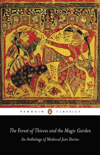 9780140455236: The Forest of Thieves and the Magic Garden: An Anthology of Medieval Jain Stories (Penguin Classics)