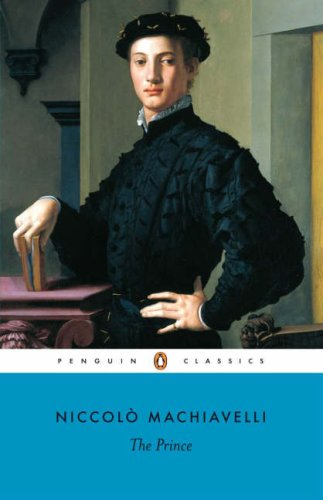 The Prince (Penguin Classics): Machiavelli, Niccolo; Grafton, Anthony; Bull, George