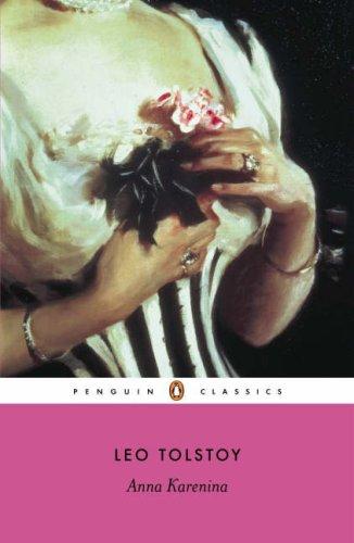 Anna Karenina (Penguin Classics): Leo Tolstoy, Richard