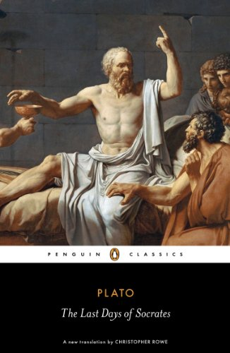 The Last Days of Socrates: Plato/ Rowe, Christopher