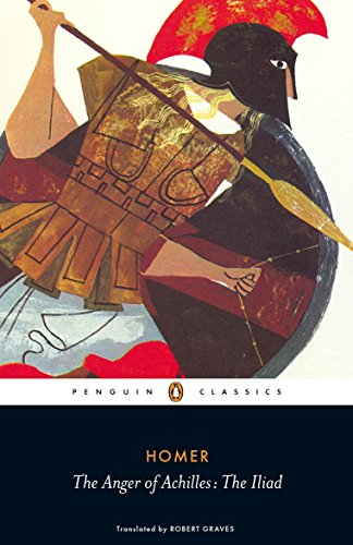 9780140455601: The Anger of Achilles: The Iliad
