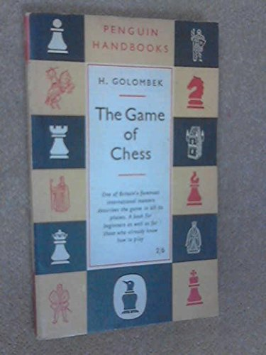 The Game of Chess (Penguin Handbooks) (0140460241) by Harry Golombek