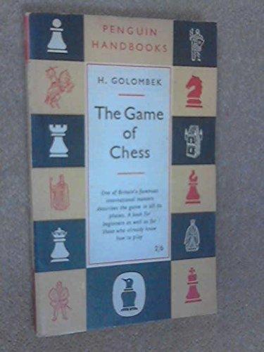 9780140460247: The Game of Chess (Penguin Handbooks)