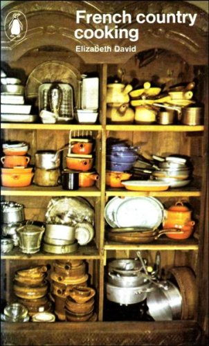 French country cooking by elizabeth david 9780140460438 - French provincial cuisine ...