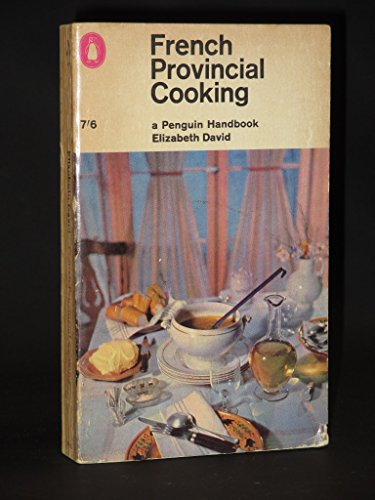 9780140460995: French Provincial Cooking