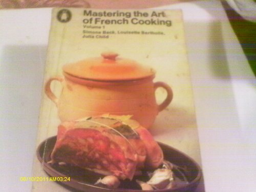 9780140461190: Mastering the Art of French Cooking Volume One (Penguin handbooks)