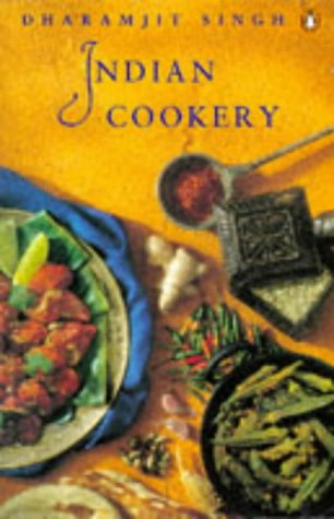 Indian Cookery (Penguin handbooks): Dharamjit Singh