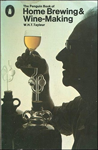 9780140461909: The Penguin Book of Home Brewing and Wine-making (Penguin handbook)