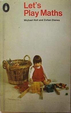 9780140461954: Let's Play Maths (Penguin Handbooks)
