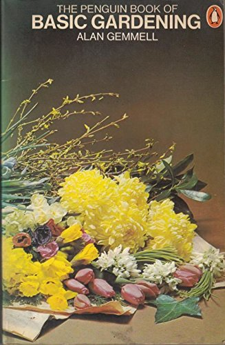 9780140461961: Penguin Book of Basic Gardening (Penguin handbooks ; PH 196)