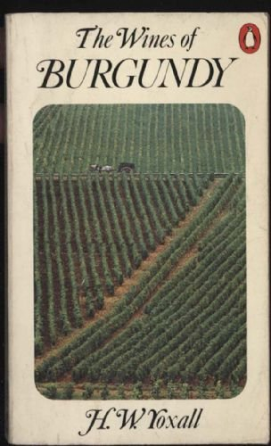 9780140462005: Wines of Burgundy (Penguin handbooks)