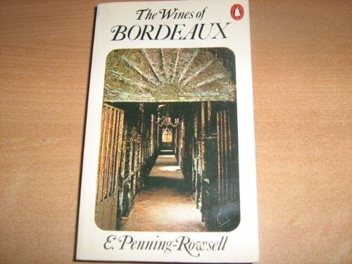 9780140462029: Wines Of Bordeaux (Penguin handbooks)