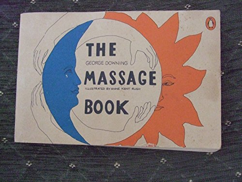 9780140462036: The Massage Book (Penguin Handbooks)