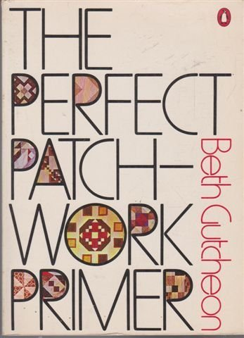 9780140462128: The Perfect Patchwork Primer