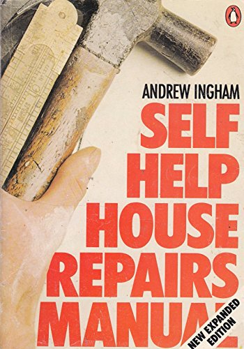 9780140462142: Self Help: House Repairs Manual (Penguin Handbooks)