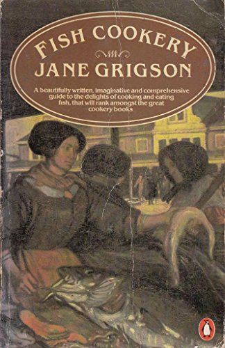 JANE GRIGSON FISH COOKERY