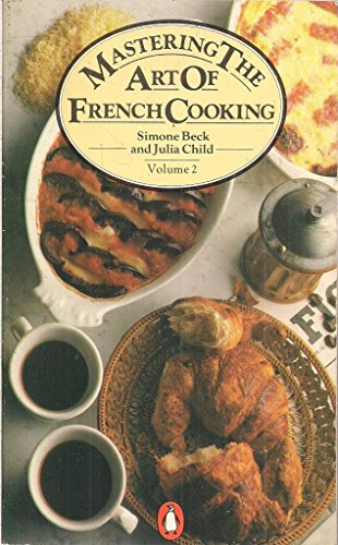 9780140462210: Mastering the Art of French Cooking: Volume 2