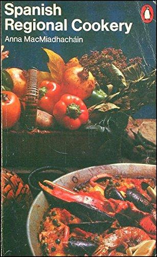 9780140462302: Spanish Regional Cookery (Penguin handbooks)