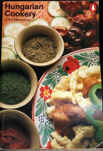 9780140462401: Hungarian Cookery (Penguin handbooks)