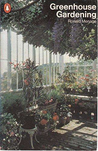 9780140462418: Greenhouse Gardening (Penguin handbooks)