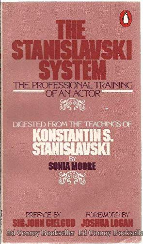 9780140462593: The Stanislavski System: The Professional Training of an Actor (A Penguin handbook)