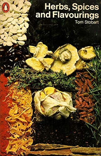 9780140462616: Herbs, Spices and Flavourings (A Penguin handbook)