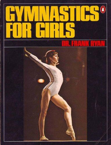 9780140462715: Gymnastics for girls (A Penguin handbook)