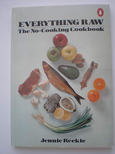 9780140462746: Everything Raw: No (A Penguin handbook original)