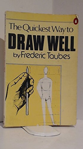 9780140462753: The Quickest Way to Draw Well (Penguin Handbooks)