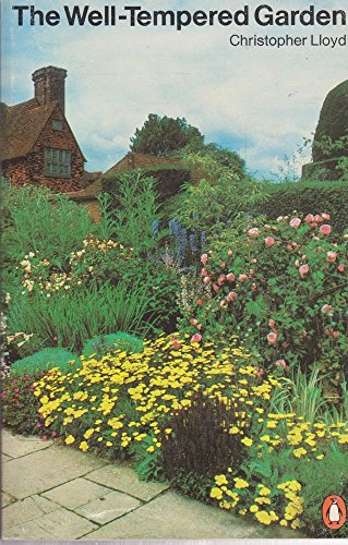 9780140462876: The Well-tempered Garden (Penguin handbooks)
