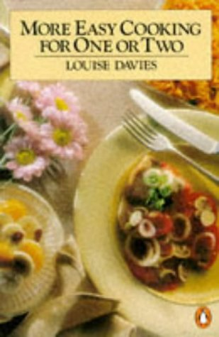 9780140463071: More Easy Cooking for One or Two (Penguin Handbooks)
