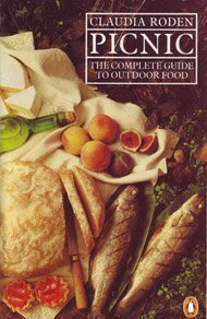 Picnic: The Complete Guide to Outdoor Food (0140463232) by Claudia Roden