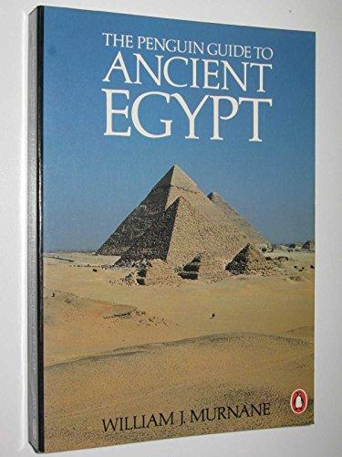 9780140463262: The Penguin Guide to Ancient Egypt (Penguin Handbooks)