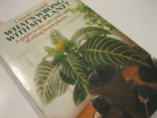 9780140464368: What's Wrong with My Plant? : Guide to the Care and Cure of Ailing House Plants