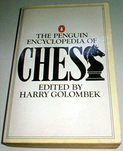 9780140464528: The Penguin Encyclopedia of Chess (Penguin Handbooks)