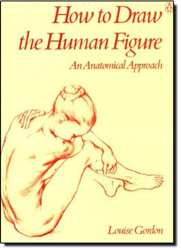 9780140464771: How to Draw the Human Figure: An Anatomical Approach