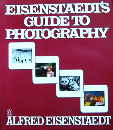 9780140464832: Eisenstaedt's Guide to Photography