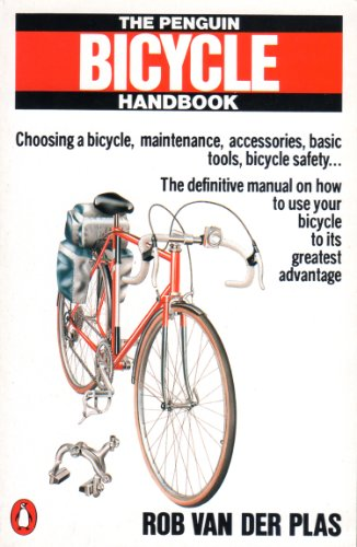 9780140464887: The Penguin Bicycle Handbook: How to Maintain and Repair Your Bicycle (Penguin Handbooks)