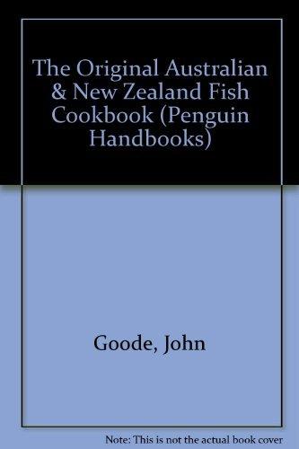 9780140465198: The Original Australian & New Zealand Fish Cookbook (Penguin Handbooks)