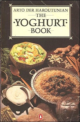 9780140465273: The Yoghurt Book: Food of the Gods