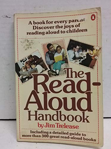 9780140465341: The Read-Aloud Handbook (Penguin handbooks)