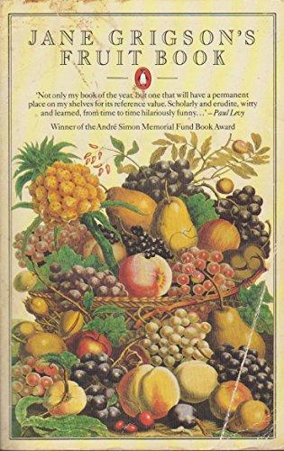 9780140465358: Jane Grigson's Fruit Book