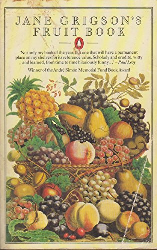 Jane Grigsons Fruit Book (0140465359) by Jane Grigson