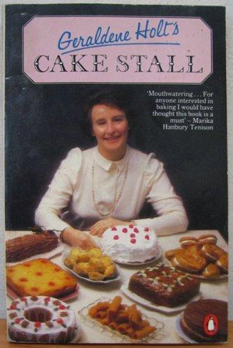 Geraldene Holt's Cake Stall: Holt, Geraldene