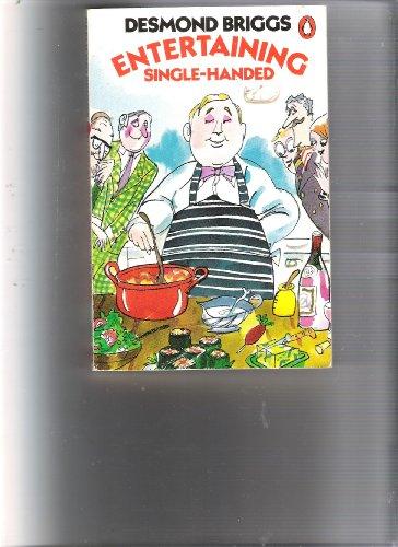 9780140465846: Entertaining Single-handed (Penguin handbooks)